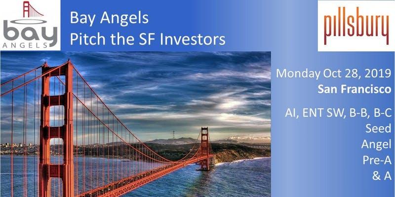 Bay Angels Investors Event - Oct 28, 2019- San Francisco