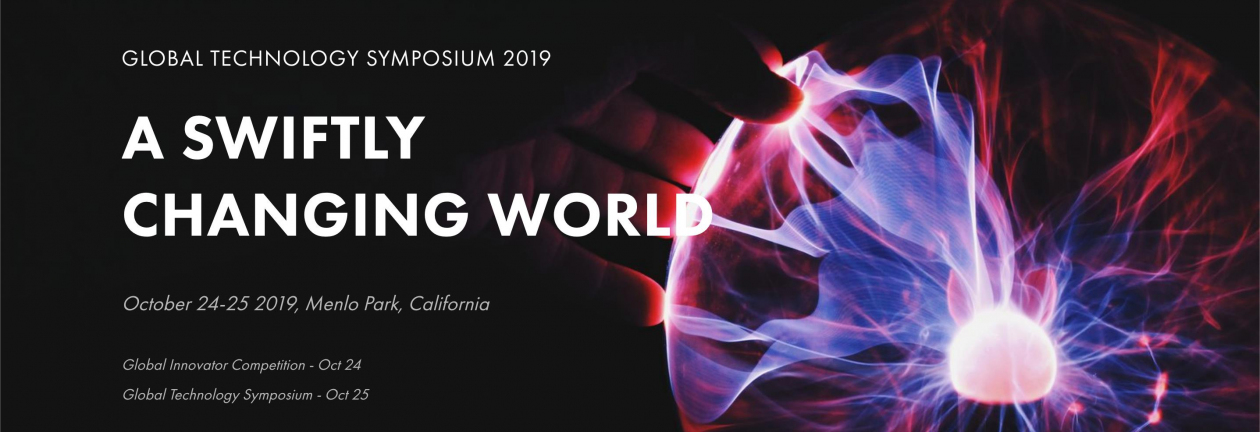 Global Technology Symposium 2019: A Swiftly Changing World